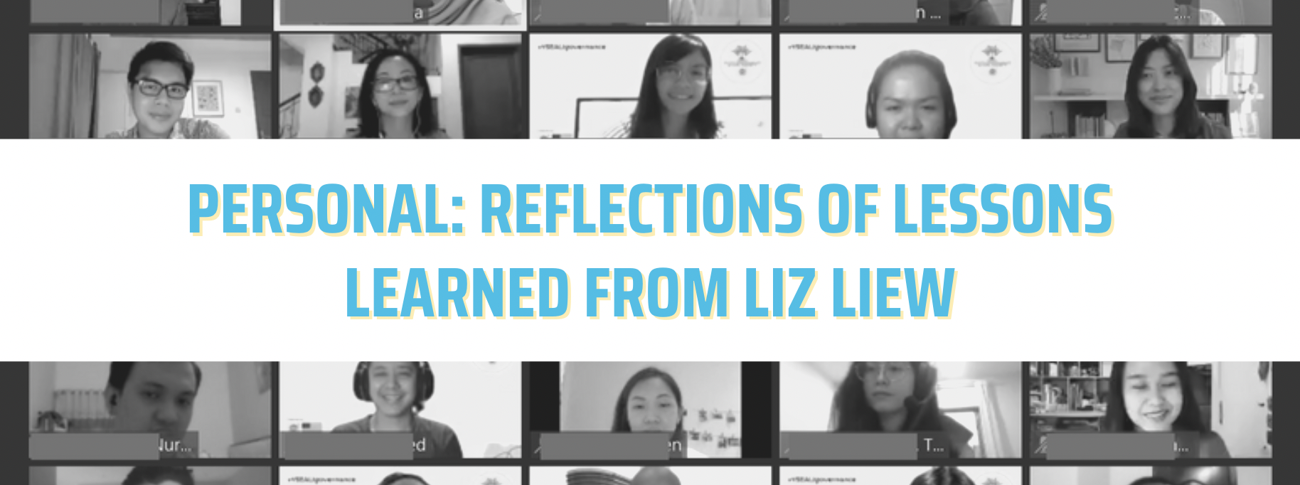 Personal: Reflections of Lessons Learned from Liz Liew